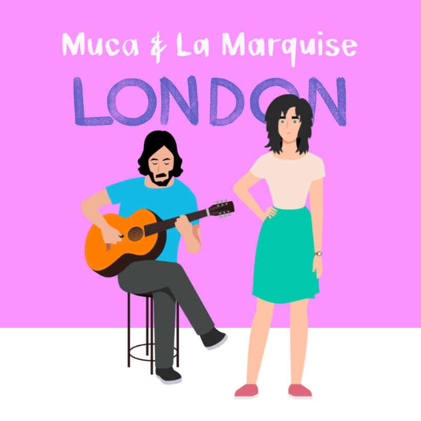 Muca & La Marquise 'LONDON'