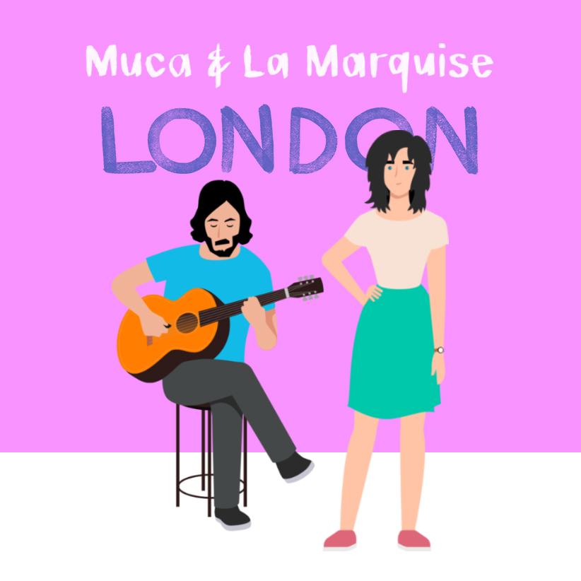 Muca & La Marquise 'LONDON'