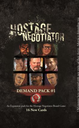Hostage Negotiator: Demand Pack 1