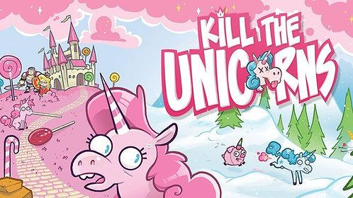 Kill the Unicorns (Kickstarter Edition)