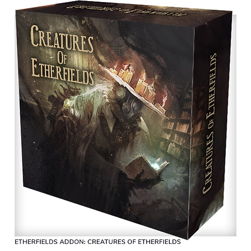 Creatures of Etherfields: miniatures expansion