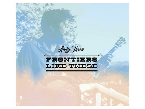 Andy Thorn-Frontiers Like These CD