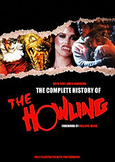 REVISED EDITION: The Complete History of The Howling written by Bryn Curt James Hammond
