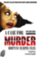 A Cae for Murder Brittany Murph Files by Bryn Curt James Hammond