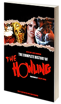 The Complete History of The Howling paperback by bestselling author Bryn Curt James Hammond