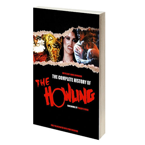 The Complete History of The Howling [Retro Edition]