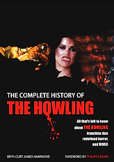 The Complete History of The Howling written by Bryn Curt James Hammond