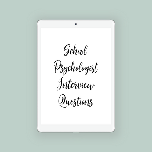 School Psychologist Interview Questions & 30 min. Consultation Included