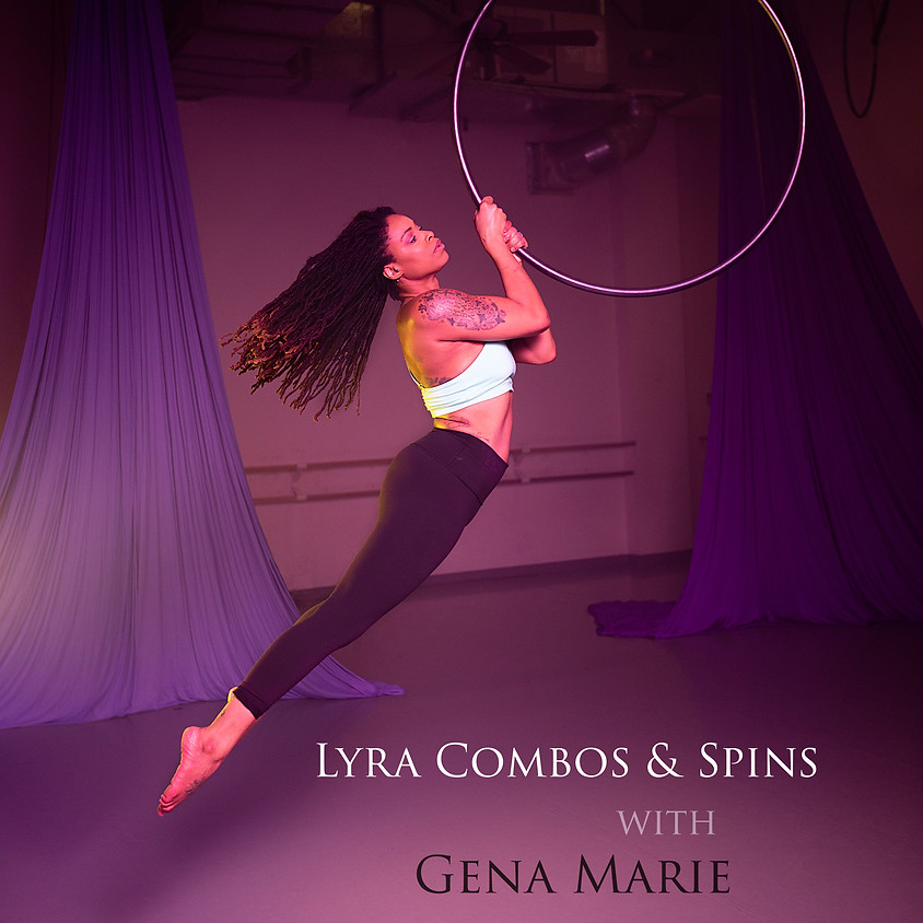 Lyra Combos & Spins
