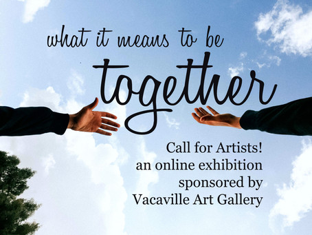 Online Exhibition - What it Means to be Together  - OPENS JUNE 9, 6PM
