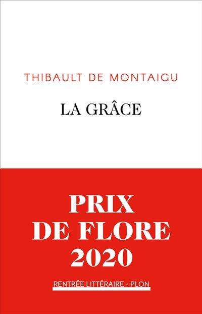 La Grâce - Thibault de Montaigu