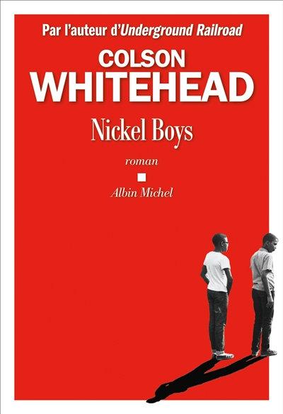 Nickel Boys - Colson Whitehead
