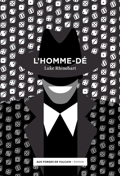 L'homme dé - Luke Rhinehart