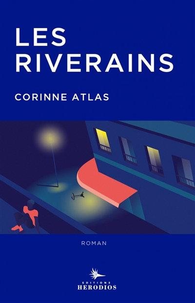 Les Riverains - Corinne Atlas