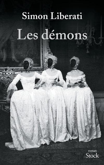 Les démons - Simon Liberati