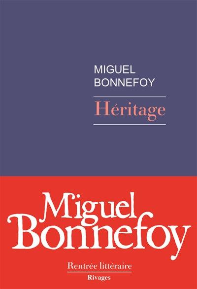 Héritage - Miguel Bonnefoy