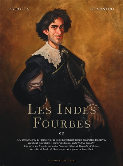 Les Indes fourbes - Ayroles et Guarido
