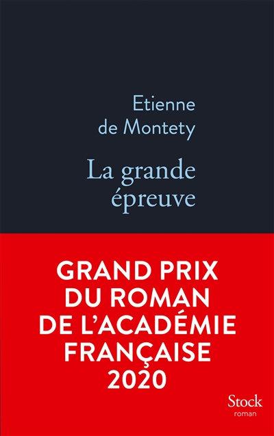 La grande épreuve - Etienne de Montety