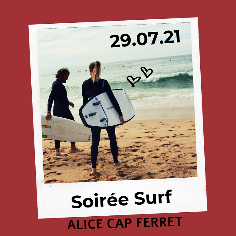 Soirée Surf by Alice Cap Ferret