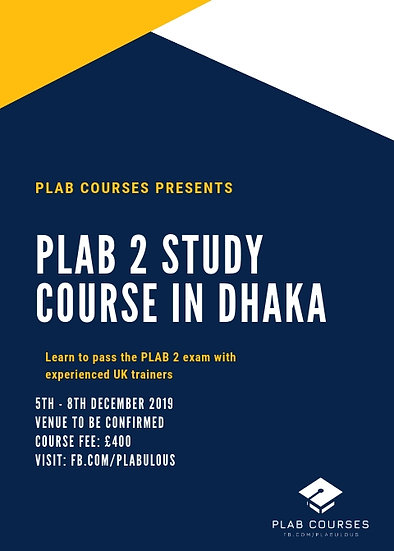 PLAB 2 Course in Dhaka 5th - 8th December 2019