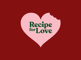 RECIPE FOR LOVE registrations are now OPEN!