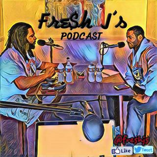 Fresh J's Podcast
