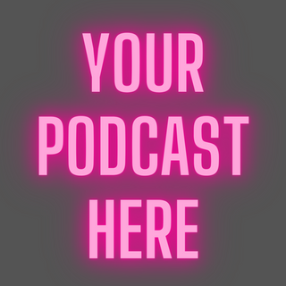 Your Podcast Here