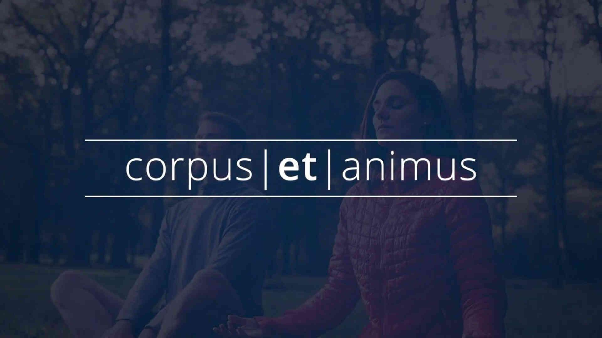 corpus   et   animus
