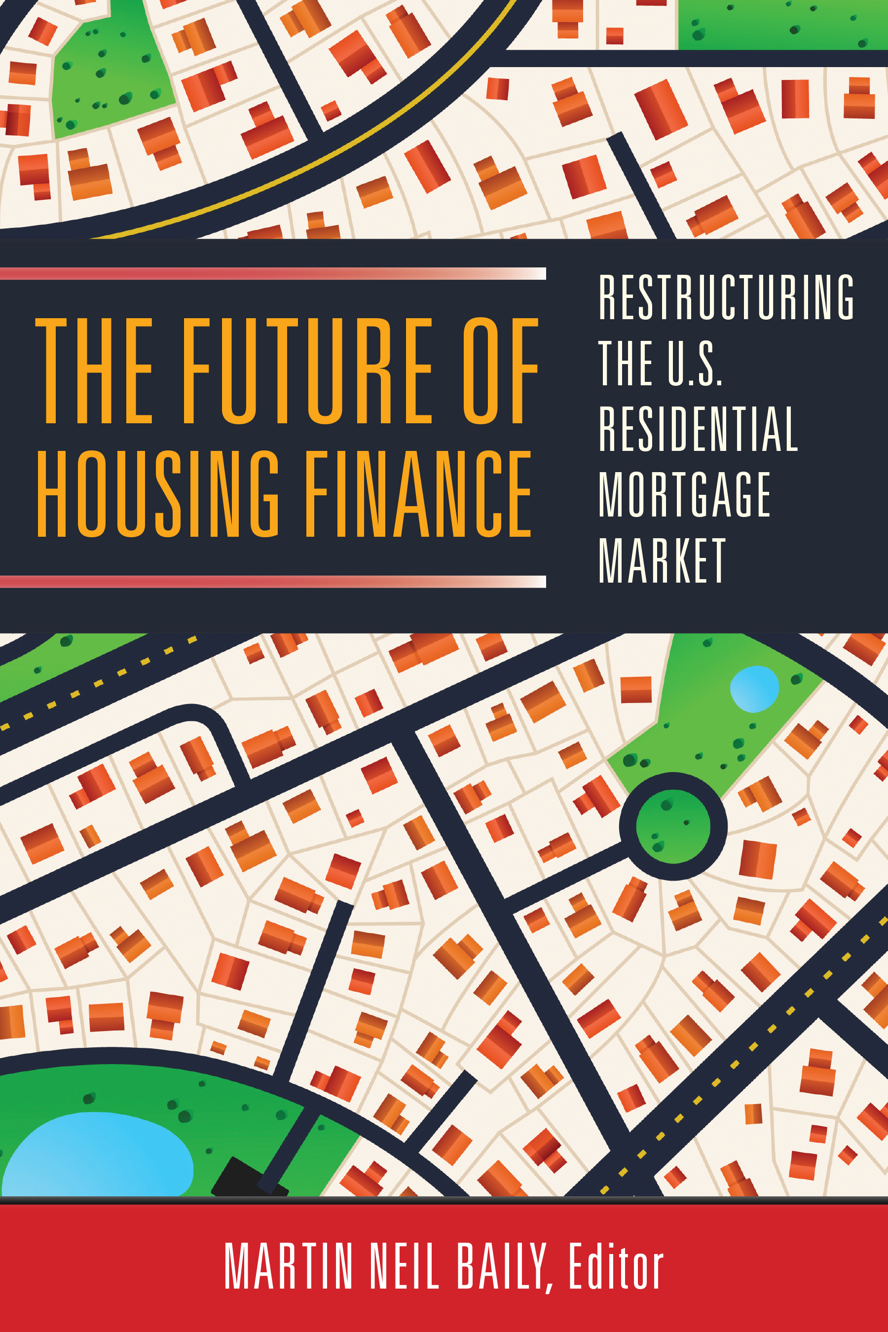The Future of Housing Finance