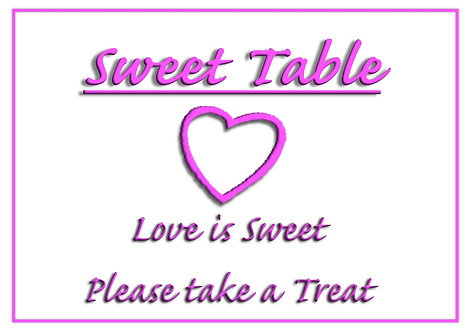 Wedding laminated Sweet Table Sign