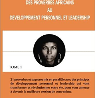 Proverbes africains et leadership, quelle(s) relation(s)?