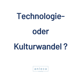 Technologie- oder Kulturwandel