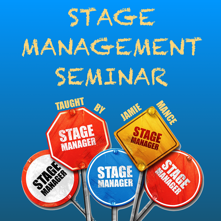 Stage Management Seminar (Grades 6-12)