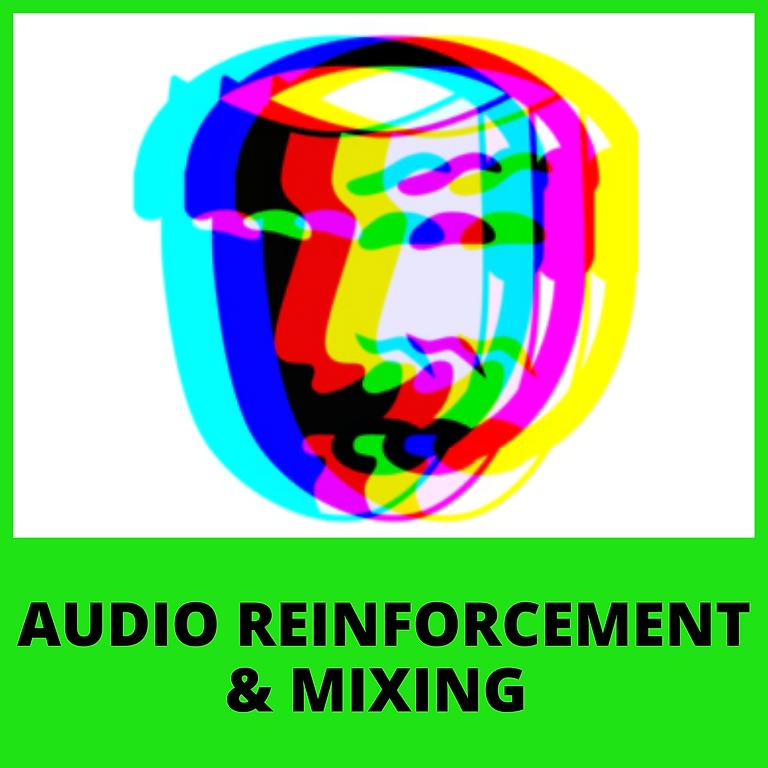 Audio Reinforcement & Mixing (Grades 6-12)