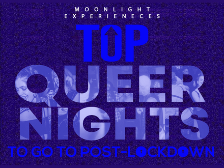 Moonlight Experience: Top queer nights to go to post-lockdown