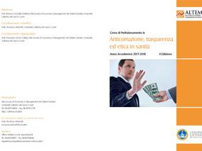"""Corso di Perfezionamento in """"Anticorruzione, trasparenza ed etica in sanità""""  A.A. 2017 – 2018"""