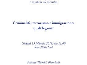 """Incontro """"Criminalità, terrorismo e immigrazione: quali legami?"""" - 15 febbraio 2018"""