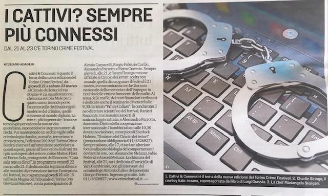 E' questo il focus della nuova edizione del Torino Crime Festival, da giovedi 21 marzo a sabato 23 marzo