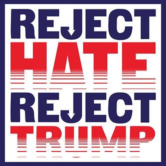"5"" x 5"" REJECT HATE REJECT TRUMP STICKER"