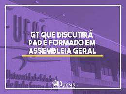 GT que discutirá PAD é formado em assembleia geral