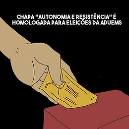 """Chapa """"Autonomia e Resistência"""" é homologada para eleições da ADUEMS"""