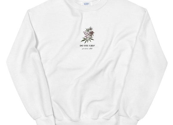 Do you CBD? Sweatshirt