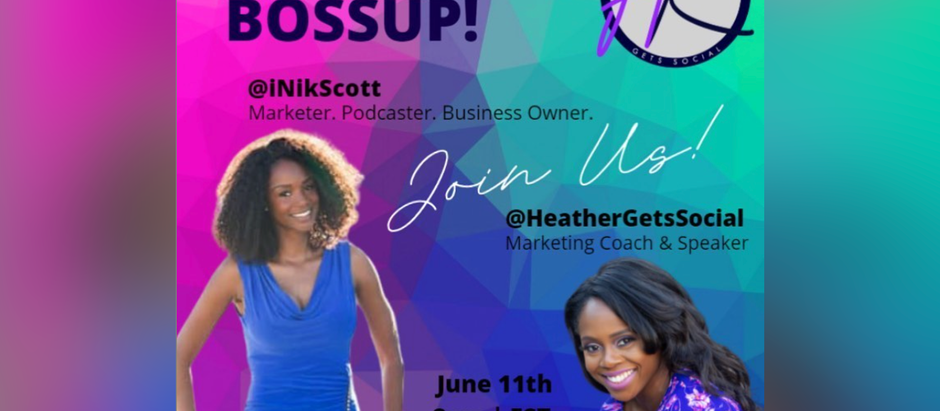 #ICYMI: Boss Up LIVE! w/ Heather King