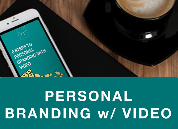 [EBOOK] 6 Steps to Personal Branding with Video