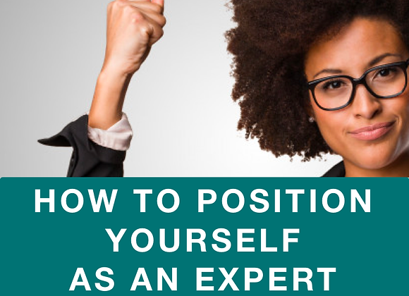 [TRAINING] Steps to Position Yourself As An Expert