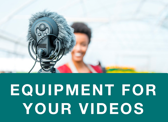 Equipment for Your Videos