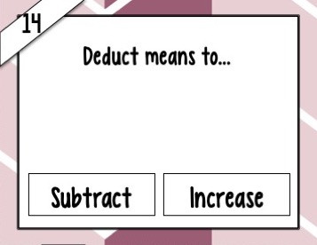Task card 14 asks Deduct means to blank.  Subtract or increase.
