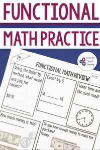 Teach functional math skills in your classroom and here is why! Functional math skills practice is so important for high school and transition age special education students and this practice keeps teaching and learning fun.  The money math worksheet includes pictures of real money, and analog clock, activities for math practice, counting practice, and reading a clock practice.