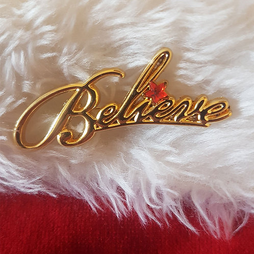 Believe pin badge