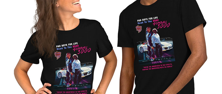 PAD BOYS FOR LIFE Road to the 2022 Gumball 3000 Commemorative T-Shirt (Unisex)